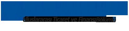 Uluslararası Ticaret ve Finans Bölümü